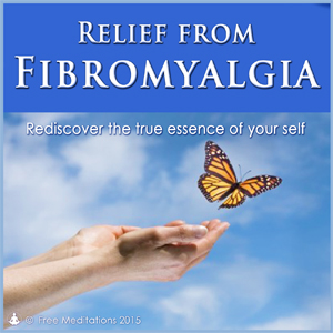 Relief from Fibromyalgia Guided Meditation